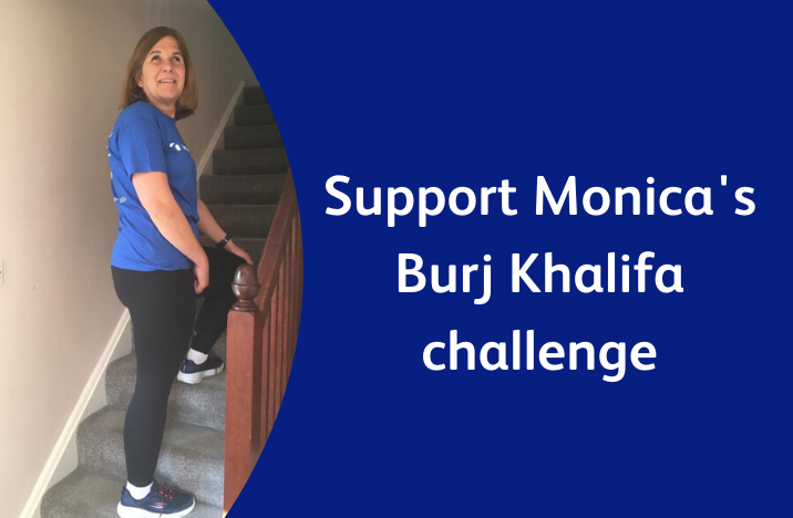 Image reads: 'Support Monica's Burj Khalifa challenge' and shows a picture of Monica smiling on her stairs.